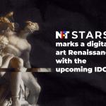 NFT STARS marque une renaissance de l'art numérique avec le prochain IDO